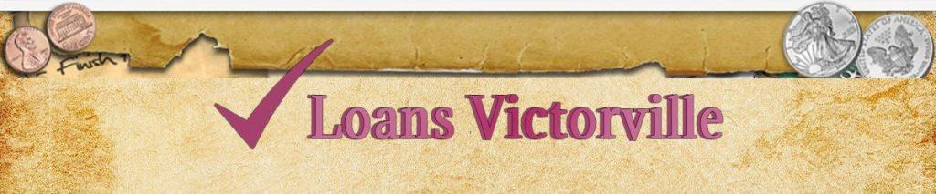 Loans Victorville Header